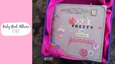 Baby Girl Album - Pretty Princess | Handmade with Love