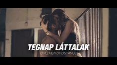 Children of Distance - Tegnap láttalak (Official Music Video)