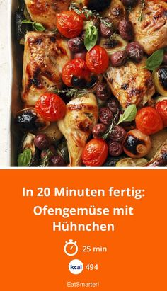 Ready in 20 minutes: oven-cooked vegetables with chicken-In 20 Minuten fertig: Ofengemüse mit Hühnchen Oven-style chicken with vegetables – smarter – calories: 494 Kcal – time: 25 min. Cooking For Dummies, Oven Chicken, Oven Dishes, Paleo Dinner, Chicken Recipes, Clean Eating, Food Porn, Food And Drink, Healthy Recipes