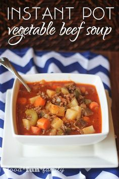 Instant Pot vegetable beef soup - a quick and easy dinner that is both full of flavor and ready in 30 minutes!