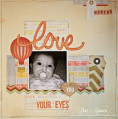 Sweet Nothings Paper Co.- 12x12 Layout: Love a Your Eyes