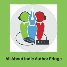 Indie Author Fringe Fairs 2016 | Self-Publishing Author Advice From The Alliance Of Independent Authors