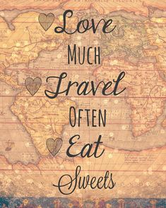 Love Much, Travel Often, Eat Sweets – Dessert Table Sign – Dessert Recipes, ideas Bridal Party Tables, Bridal Shower Tables, Bridal Shower Cards, Bridal Shower Signs, Travel Bridal Showers, Affirmations, Bridal Shower Desserts, Travel Party, Travel Themed Parties