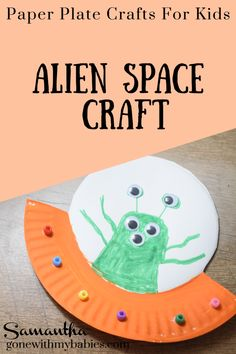 Alien UFO Craft: paper plate crafts for kids Outer Space Crafts For Kids, Arts And Crafts For Kids Toddlers, Easy Toddler Crafts, Craft Activities For Kids, Easy Crafts, Space Activities, Paper Plate Art, Paper Plate Crafts For Kids, Paper Plates