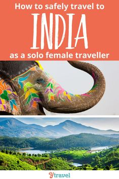 How to safely travel to India as a solo female traveller