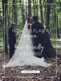 How To Plan A Vegan & Eco-Friendly Wedding // Plant Based Bride