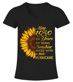 0d5f312e MAY 1959 60 YEARS OF SUNSHINE AND HURRICANE. Grandma GiftsBirthday Gifts  For WomenGifts For GirlsAunt T Shirts30 ...