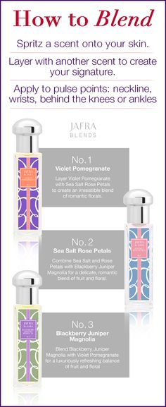Spritz and blend different combinations of JAFRA Blends fragrances to get numerous scents!  Here are a few possibilities.