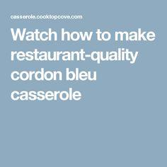 Watch how to make restaurant-quality cordon bleu casserole