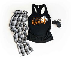 If You've Got it Haunt it Pajama Set, Tank or T-shirt and Lightweight Pants, Halloween Pajamas, Halloween Loungewear by TwinkleTwinkleTees on Etsy Summer Pajamas, Kids Pajamas, Pajamas Women, Bachelor Party Shirts, Halloween Pajamas, Groom Shirts, Mommy And Me Shirt, Family Tees, Mothers Day Shirts