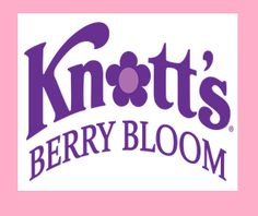 KNOTT'S BERRY BLOOM BOYSENBERRY FESTIVAL Join the Fun Daily in Ghost Town Daily April 12-27 #MacKidCam @Debbie Knotts #KnottsSpring