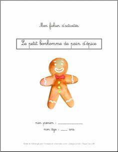 fichier-activites-bonhomme-pain-depice Man Projects, Gingerbread Man, Album, Education, Alsace, Icecream, Lion, Christians, White Frosting