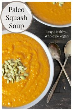 Paleo Squash Soup- easy, healthy, delicious and perfect for fall! Whole30, gluten free, dairy free, and vegan.
