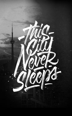 This city never sleeps #typography