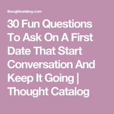 Questions to ask online dating