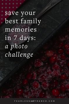 Family History Month - Make better core and extended family photos full of natural, candid moments to fill your family photo album or old box of photos. This challenge is for lifestyle and documentary photography lovers to preserve their best family memories.