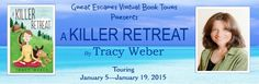 A Killer Retreat by Tracy Weber - Escape With Dollycas Into A Good Book http://www.escapewithdollycas.com/great-escapes-virtual-book-tours/books-currently-on-tour/killer-retreat-tracy-weber/