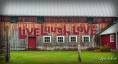 The Red Live, Laugh, Love Barn -  Nature photography, landscape photography, fall, autumn, fine art, barn, Vermont, farm, new england