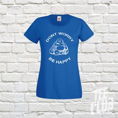 Dont worry be happy fat buddha zen threads tao Tshirt by TeeClub