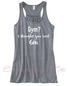 Gym? I thought you said Gin - Funny Gym Tank - Gin Lover - Gym Lover - Girls Who Lift - Gin Gift - Fitness Gift Gym? I thought you said Gin Motivational gym top from Fit Chicks Tees. Grey flowy style tank with printed lettering. - Flowy jersey racerback - A-line body and sheering at racerback seam - Rounded neckline - Merrowed bottom hem - Side seamed, Draped, relaxed fit - Fabric: 65% Polyester 35% Viscose*,*Athletic Heathers 70% Rayon 30% Polyeste - Weight: 125g/m² Sizes are appro...