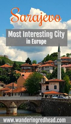 I recently discovered why Sarajevo is one of the most interesting cities in Europe. The name Sarajevo is a slavicized word based on saray, the Turkish word for palace (In the slavic language, the &…