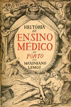 HISTORIA DO ENSINO MEDICO NO PORTO - LEMOS (Maximiano)