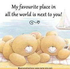 My favorite place is with You! Cute Teddy Bear Pics, Teddy Bear Quotes, Teddy Bear Hug, Tatty Teddy, Cute Bears, Bear Hugs, Hugs And Kisses Quotes, Love Friendship Quotes, Teddy Bear Pictures