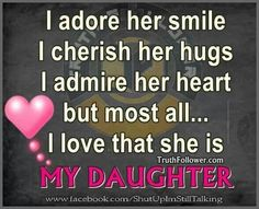i love my daughter quotes and sayings – Love Kawin Love My Daughter Quotes, Dear Daughter, My Beautiful Daughter, Love My Kids, I Love Girls, My Love, Mom Quotes, Life Quotes, Family Quotes