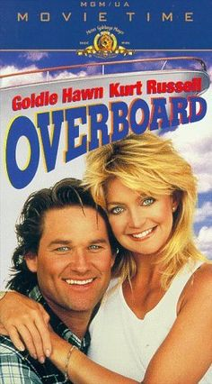 Overboard. My favorite movie of all time!!!