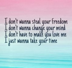 """What a song writer! """"Take Your Time"""" - Sam Hunt What a song writer! Take Your Time - Sam Hunt Country Music Quotes, Country Music Lyrics, Country Songs, I Love Music, Love Songs, New Quotes, Quotes To Live By, Smile Quotes, Wisdom Quotes"""