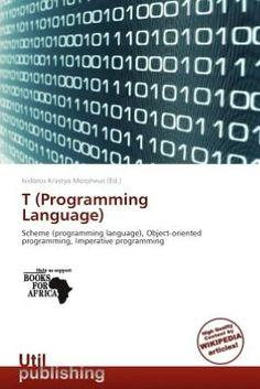 T (Programming Language)  by Isidoros Krastyo Morpheus