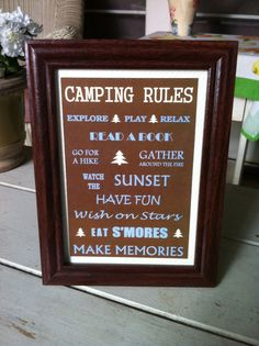 For the camper - http://www.etsy.com/listing/107145710/5-x-7-camping-rules-framed-sign?utm_campaign=Share_medium=PageTools_source=Pinterest
