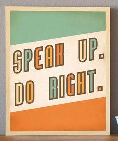 'Speak Up' Print