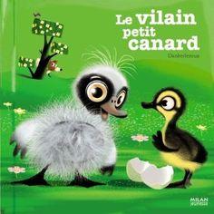 Le vilain petit canard - Milan jeunesse [environs 15€]