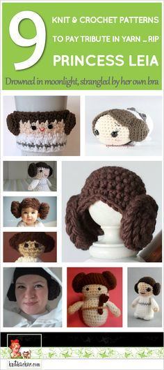 Pay Tribute to Carrie Fisher With 9 Knit and Crochet Princess Leia Patterns ... #RIP ... Drowned in Moonlight, Strangled By Her Own Bra …