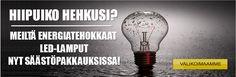 Hiipuiko Hehkusi? - Meiltä energiatehokkaat LED-lamput nyt säästöpakkauksissa! Led