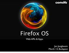 Firefox OS Apps and Web APIs