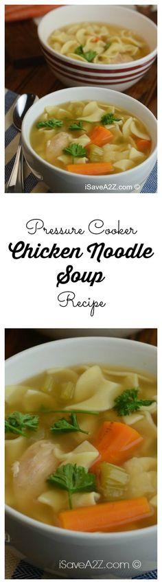 Pressure Cooker Chicken Noodle Soup Recipe I never thought I would be making a Pressure Cooker Chicken Noodle Soup Recipe.  Actually, I didn't even realize it could be done without the noodles getting all smushy but you can!!!