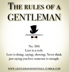 Rules Of A Gentleman no. 372 Gentleman's Essentials Gentleman Stil, Gentleman Rules, True Gentleman, Modern Gentleman, Southern Gentleman, Dapper Gentleman, Modern Man, Daily Quotes, Life Quotes
