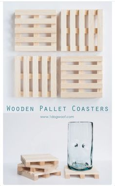 Wooden pallet coasters - by request!! {source: http://www.1dogwoof.com/2014/06/wooden-pallet-coasters.html }