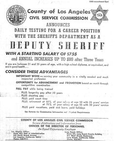 1969 Deputy Sheriff Recruitment Poster for the Los Angeles County Sheriff's Department [Note] What Things Cost in 1969: *Car: $3,400 *Gasoline: 35 cents per gallon *House: $27,900 *Bread: 23 cents per loaf *Milk: $1.26 per gallon *Postage Stamp: 6 cents *Average Annual Salary: $10,577 *Minimum Wage: $1.60 per hour  * Astronaut Neil A. Armstrong (along with shipmates Edwin E. Aldrin, Jr. and Michael Collings) becomes the first man to walk on the moon