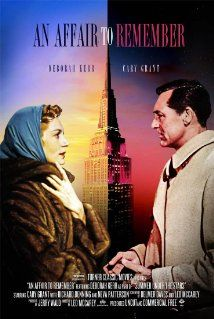 AN AFFAIR TO REMEMBER (1957) - Cary Grant, Deborah Kerr, Richard Denning - A couple falls in love and agrees to meet in six months at the Empire State Building; remake of LOVE AFFAIR (1939) - Charles Boyer, Irene Dune - French playboy Michel Marnet and American Terry McKay fall in love aboard ship. They arrange to reunite 6 months later