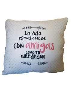 Cojines para regalar Bff, Diy Crafts, Throw Pillows, Gifts, Quotable Quotes, Love My Friends, Personalized Pillows, Valentine Crafts, Toss Pillows