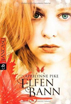 Elfenbann - Aprilynne Pike