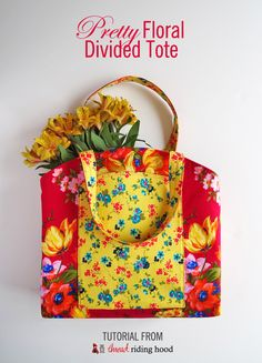 Pretty Floral Divided Tote Tutorial - Thread Riding Hood