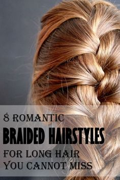 French Braided Hairstyles for Long Hair, The Perfect Look You Cannot Miss for Practically Any Occasion, Cute Hairstyles For School