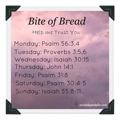 Bite of Bread Help me trust