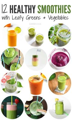 12 Healthy Smoothie Recipes with Leafy Greens or Vegetables – LeelaLicious