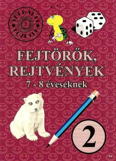 Fejtörők, rejtvények 2. (7-8 éveseknek) - Kiss Virág - Picasa Webalbumok Home Learning, Creative Kids, Special Education, Teaching Kids, Diy For Kids, Activities For Kids, Homeschool, Album, Children