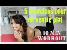 GET SEXY: Mes 5 meilleurs exercices pour un ventre plat en 10 minutes! |... 10 Min Workout, Pilates Workout, Workout Videos, Exercise, Sport Inspiration, Kids Sports, Eating Well, Bodybuilding, Abs